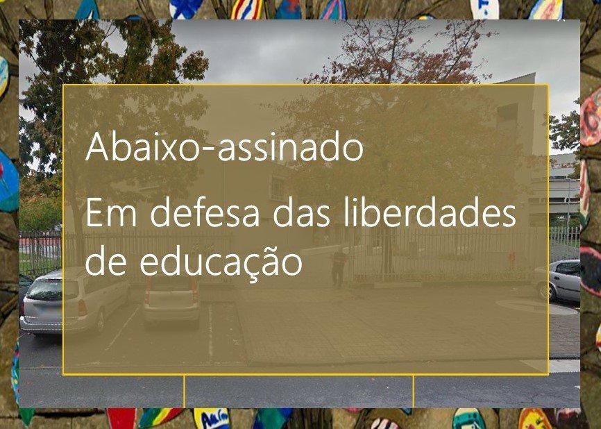 Abaixo-assinado: Em defesa das liberdades de educação