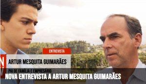 Nova Entrevista a Artur Mesquita Guimarães